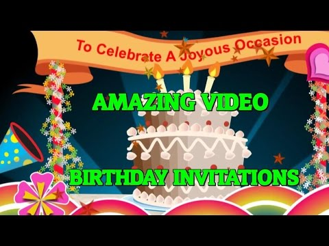 Birthday Party Invitations - Send An Amazing Video Birthday Invitation