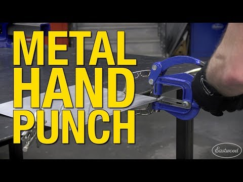 Punch Holes in Steel, Aluminum & Brass up to 16 Gauge! Metal Hand Punch from Eastwood!