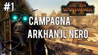 Total War: Warhammer Ii - Campagna Arkhan Il Nero #1 (ita)