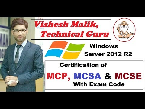Certification of MCP, MCSA, MCSE in Window Server 2012 R2