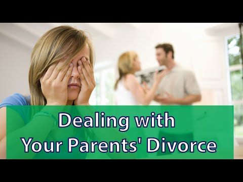 How to Deal With Your Parents' Divorce