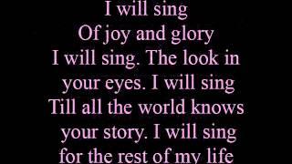I will sing - lyrics