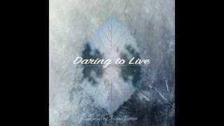 Daring To Live