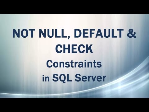 NOT NULL, DEFAULT, CHECK Constraints (Domain Integrity) in SQL Server