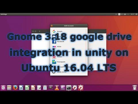 Gnome 3.18 google drive integration in Unity on Ubuntu 16.04 LTS