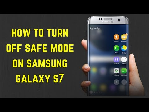How to Turn Off Safe Mode on Samsung Galaxy S7