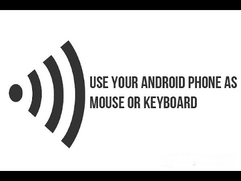 How To Use a Smartphone as Mouse or Keyboard