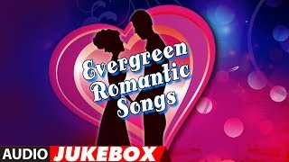Evergreen Romantic Songs - 90