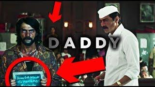 DADDY Trailer Breakdown | Things You Missed | Arjun Rampal   Aishwarya Rajesh | SPOILERS Movies Sins