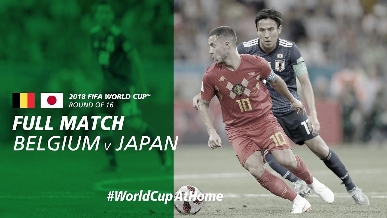 Belgium v Japan   2018 FIFA World Cup   Full Match