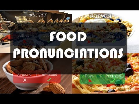 Food Names You Probably Had Been Pronouncing Wrong All This While | Spoken English