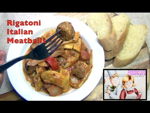 Rigatoni with Italian Sausage Meat Balls cheekyricho video recipe episode 1,104