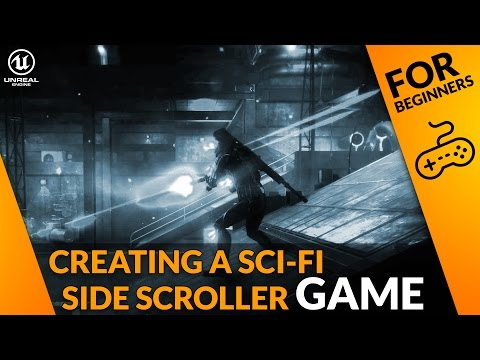 Creating A Side Scroller Game With Unreal Engine 4