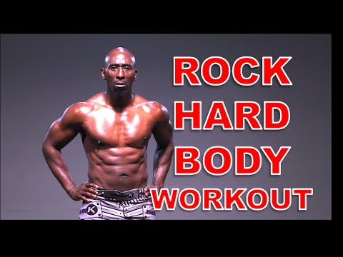 Rock Hard Body Workout (BURN FAT AND BUILD MUSCLE)