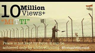 Emotional Indian Short film on Kashmir Peace, India & Pakistan War Short film. Mitti (Soil) Hindi.