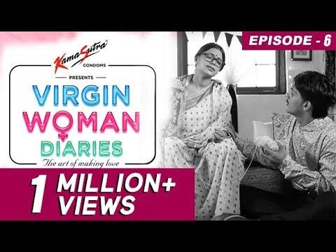 Virgin Woman Diaries - Exert yourself | EP 06 | Kabir Sadanand | FrogsLehren | HD