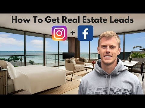Real Estate Leads - How to Get Real Estate Leads on Facebook and Instagram For Beginners