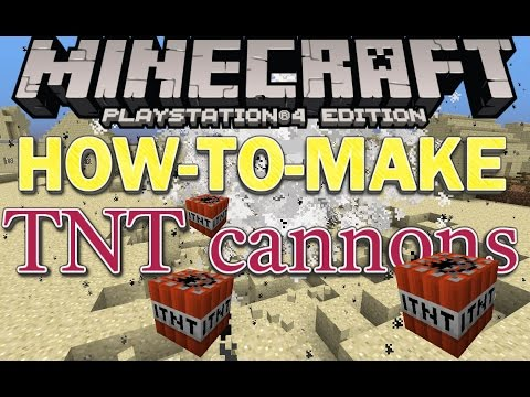 Minecraft (PS4/Xbox One) - How To Make A TNT Cannon! - (PS3/PSVita/Xbox 360)