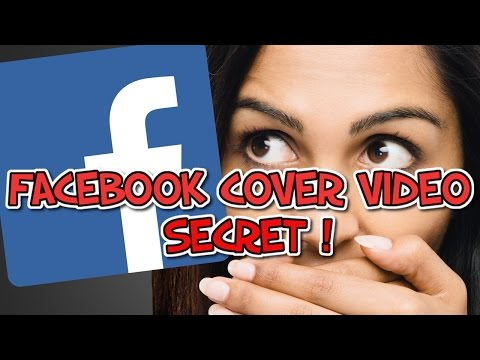 Facebook Cover Video Secret