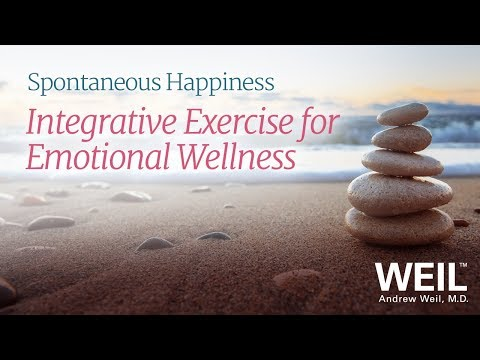 Dr. Weil On Integrative Exercise For Emotional Wellness