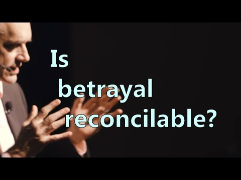 Is betrayal reconcilable? - Jordan Peterson