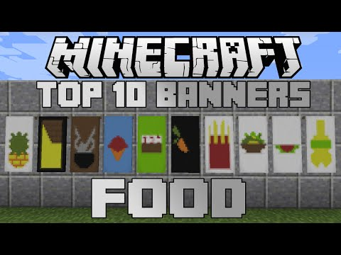 Minecraft top 10 food banners! With tutorial!