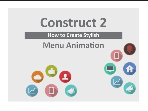 How to create stylish menu animation in construct 2