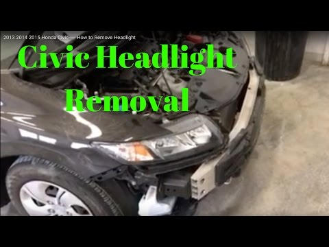 2012 2013 2014 2015 Honda Civic----- How to Remove Replace Install Headlight