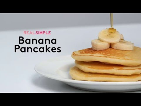 How to Make Amazing Banana Pancakes | Real Simple