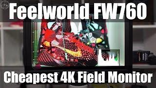 CHEAPEST 4K FIELD MONITOR - Feelworld FW760