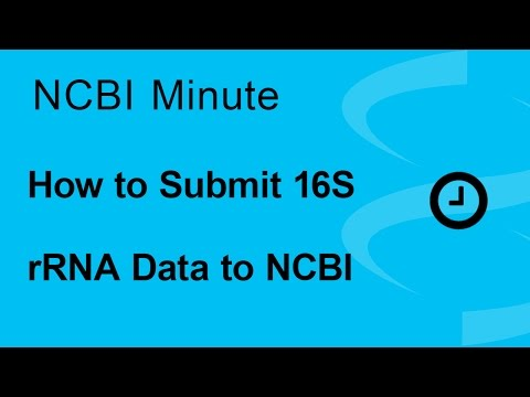 NCBI Minute: How to Submit Your 16S rRNA Data to NCBI