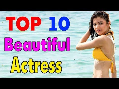 Top 10 Most Beautiful Indian Actresses 2017