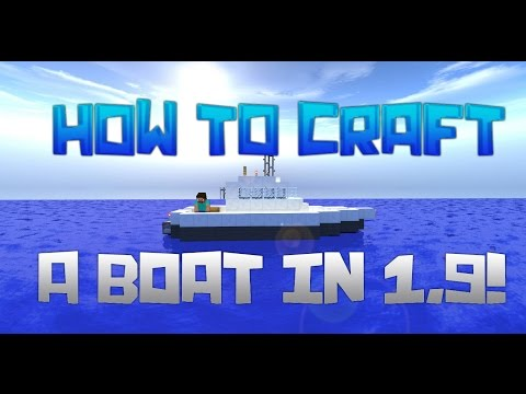 How To Make A Boat In Minecraft 1.9! (How To Craft A Boat In 1.9)