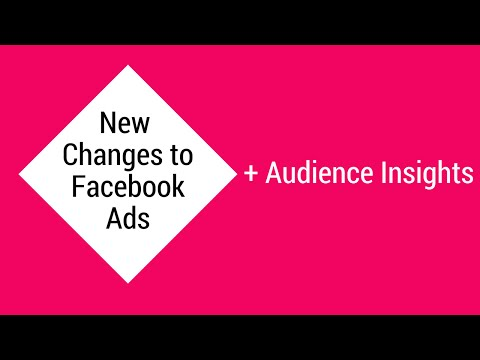 New Facebook Changes and Audience Insights