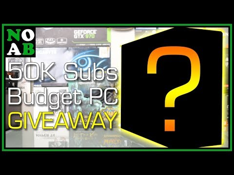 Budget Gaming PC Giveaway - THANK YOU for 50,000 Subscribers!
