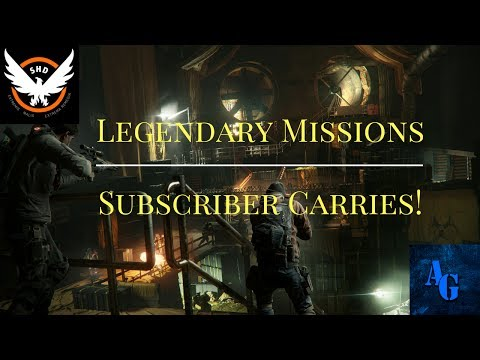 Afflicted Gamer  - The Division | Legendary Missions ! | Subscribers Welcome | Subscriber Goal 3