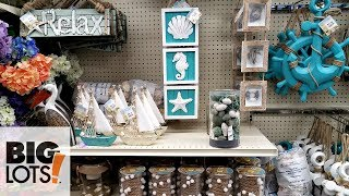 BIG LOTS SHOP WITH ME BEAUTY BEACH DECOR WALK THROUGH  2018