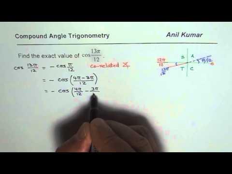 Exact Value Trigonometric Ratio cos(13 pi/12)