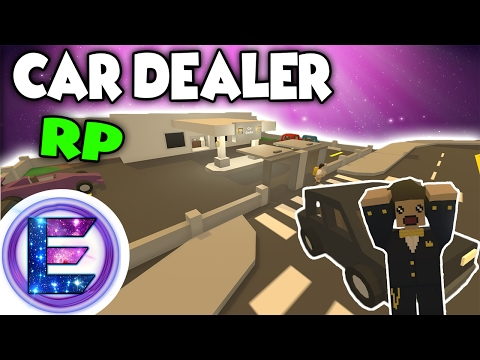 CAR DEALER RP - We buy and sell cars ! - Unturned Roleplay ( Funny Moments )