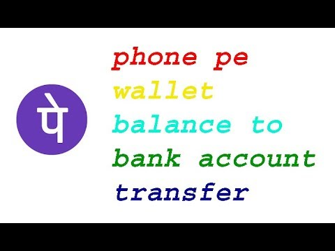 phone pe wallet balance to bank account transfer