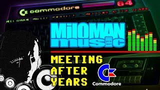 Miloman Music Project - Meeting after years with the C-64 | Nowa muzyka retro Commodore 64