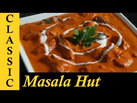 Butter Chicken Recipe | How to make Butter chicken at home | Butter Chicken Masala