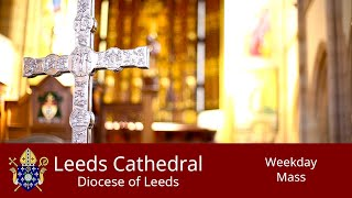 Leeds Cathedral Daily Mass Wednesday 01-07-2020