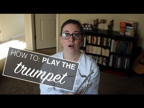 HOW TO PLAY THE TRUMPET // TGIPF
