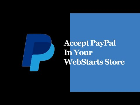 Accept PayPal In Your WebStarts Store