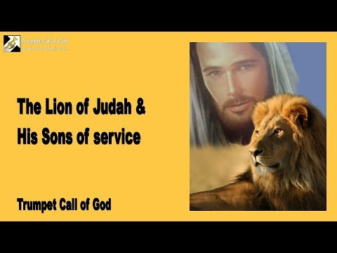 THE LION OF JUDAH & HIS SONS OF SERVICE ❤️ TRUMPET CALL OF GOD