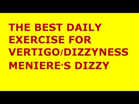 Vertigo Exercises: The Best Exercise for Vertigo/Meniere's Disease/Dizziness treatment at home