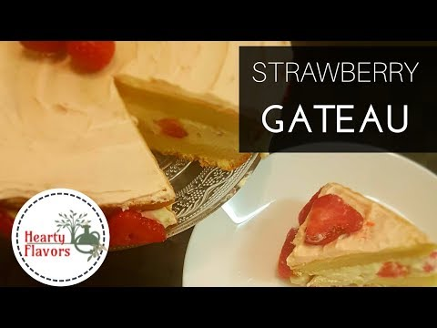 FRENCH CLASSIC STRAWBERRY GATEAU RECIPE | BY HEARTY FLAVORS