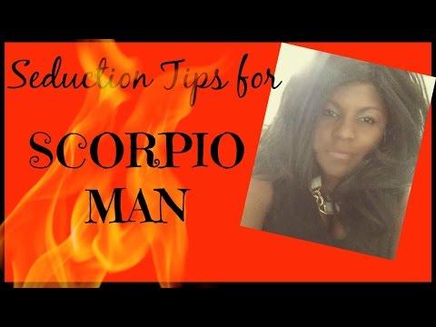 How to Seduce a Scorpio Man