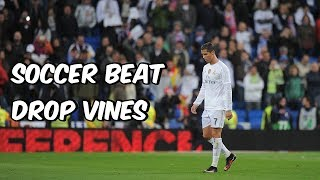 Soccer Beat Drop Vines #36